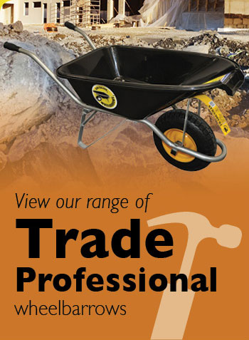 View our range of Trade Professional wheelbarrows